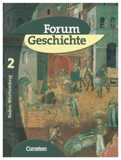 Forum Geschichte 2 - Schülerbuch / Baden-Württe...