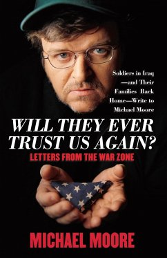 Will They Ever Trust Us Again? - Moore, Michael
