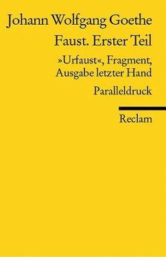 Faust. Erster Teil - Goethe, Johann Wolfgang von