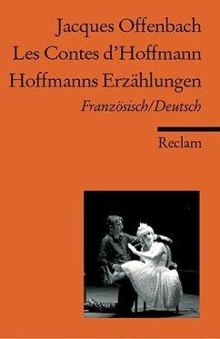 Hoffmanns Erzählungen, Franz.-Dtsch.Les Contes d´Hoffmann