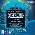 Fluß aus blauem Feuer / Otherland Bd.2 (6 Audio-CDs)
