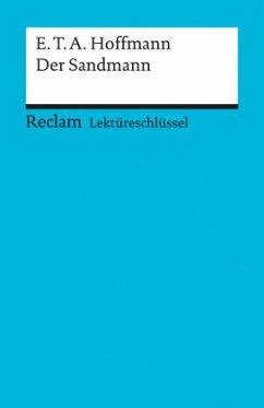 Der Sandmann. Lektüreschlüssel für Schüler - Hoffmann, E. T. A.