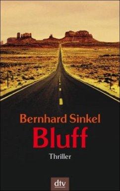Bluff - Sinkel, Bernhard