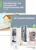 Paketangebot Der Sanitärinstallateur + Zentralheizungs- und Lüftungsbau für Anlagenmechaniker
