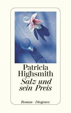 Salz und sein Preis - Highsmith, Patricia