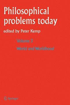 World and Worldhood / Monde Et Mondanéité - Kemp, Peter (eds.) / International Institute of Philosophy / Institut International de Philosophie