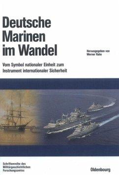 Deutsche Marinen im Wandel - Rahn, Werner (Hrsg.)