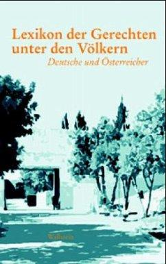 Lexikon der Gerechten unter den Völkern - Fraenkel, Daniel / Bender, Sara / Borut, Jakob (Hgg.)