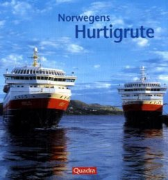 Norwegens Hurtigruten