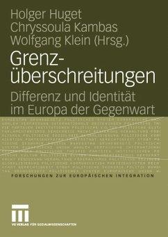Grenzüberschreitungen - Huget, Holger / Kambas, Chryssoula / Klein, Wolfgang (Hgg.)