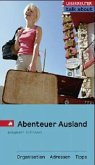 Abenteuer Ausland