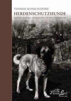 Herdenschutzhunde - Schoke, Thomas A.