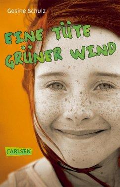Eine Tüte grüner Wind - Schulz, Gesine