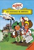 Die Digsdas. Amerikaserie 01. Die Digedags in Amerika