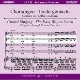 Johannes-Passion, BWV 245, Chorstimme Alt, 2 Audio-CDs