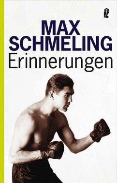 Erinnerungen - Schmeling, Max