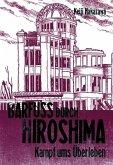 Kampf ums Überleben / Barfuß durch Hiroshima Bd.3