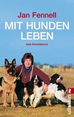 Mit Hunden leben - Fennell, Jan