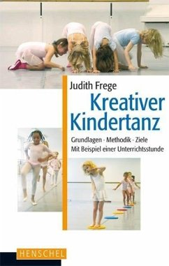 Kreativer Kindertanz - Frege, Judith