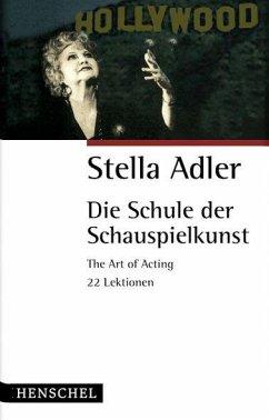 Die Schule der Schauspielkunst - Adler, Stella