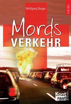 Mordsverkehr / Kommissar Petzold Bd.1 - Burger, Wolfgang