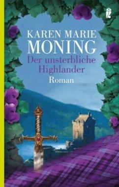 Der unsterbliche Highlander / Highlander-Serie Bd.6 - Moning, Karen M.