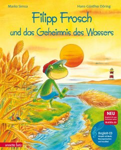 Filipp Frosch und das Geheimnis des Wassers. mit CD - Simsa, Marko