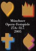 Münchner Opern-Festspiele 2005