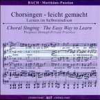 Matthäus-Passion, BWV 244, Chorstimme Alt, 2 Audio-CDs