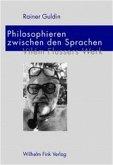 Philosophieren zwischen den Sprachen
