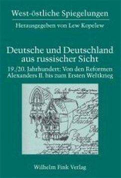 19. /20. Jahrhundert: Von den Reformen Alexanders II. bis zum Ersten Weltkrieg - Herrmann, Dagmar (Hrsg.)