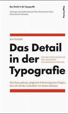 Das Detail in der Typografie - Hochuli, Jost