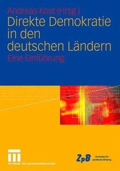 Direkte Demokratie in den deutschen Ländern - Kost, Andreas (Hrsg.)