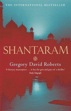 Shantaram - Roberts, Gregory David