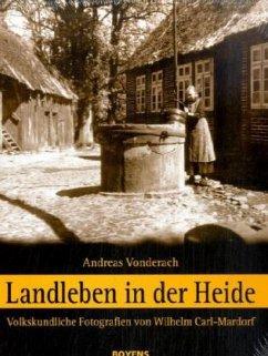 Landleben in der Heide - Vonderach, Andreas