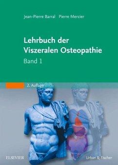 Lehrbuch der viszeralen Osteopathie / Lehrbuch ...