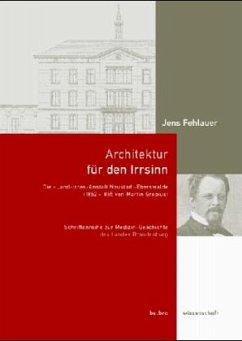 Architektur für den Wahnsinn - Fehlerau, Jens