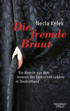 Die fremde Braut - Kelek, Necla