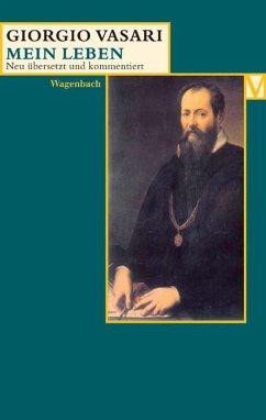 Mein Leben - Vasari, Giorgio