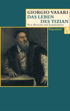 Das Leben des Tizian - Vasari, Giorgio
