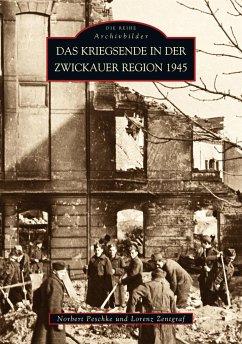 Das Kriegsende in der Zwickauer Region 1945
