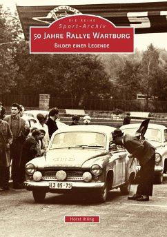50 Jahre Rallye Wartburg
