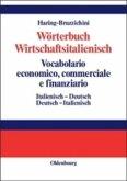 Wörterbuch Wirtschaftsitalienisch / Vocabulario economico, commerciale e finanziario