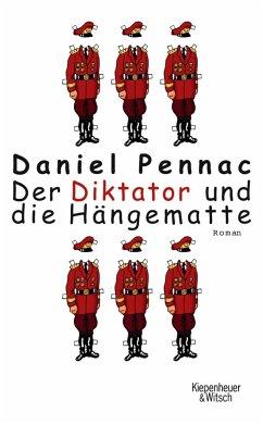 Der Diktator und die Hängematte - Pennac, Daniel