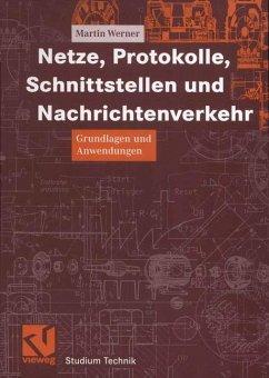 Netze, Protokolle, Schnittstellen und Nachrichtenverkehr - Werner, Martin