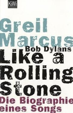 Bob Dylans Like a Rolling Stone - Marcus, Greil