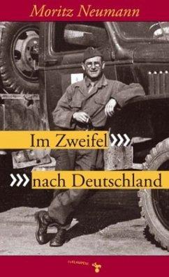 Im Zweifel nach Deutschland - Neumann, Moritz