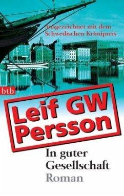 In guter Gesellschaft / Lars M. Johansson Bd.1 - Persson, Leif G. W.
