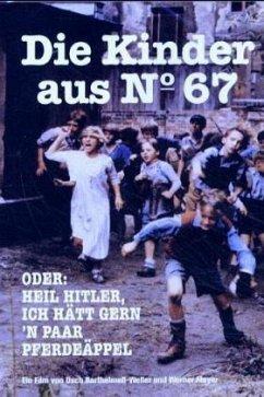 Die Kinder aus No.67 oder Heil Hitler ich hätt ...