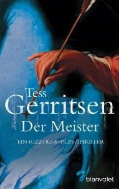 Der Meister / Jane Rizzoli Bd.2 - Gerritsen, Tess